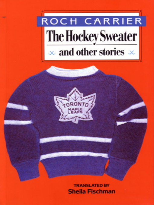 Cover of The Hockey Sweater and Other Stories