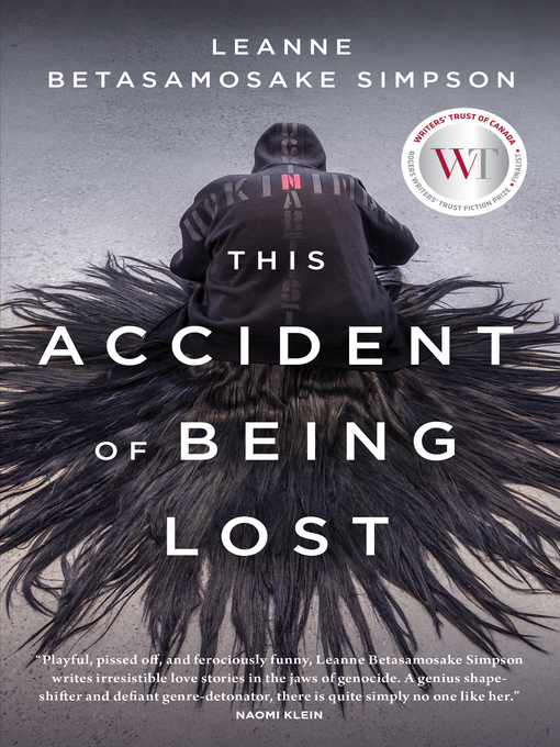 Title details for This Accident of Being Lost by Leanne Betasamosake Simpson - Available