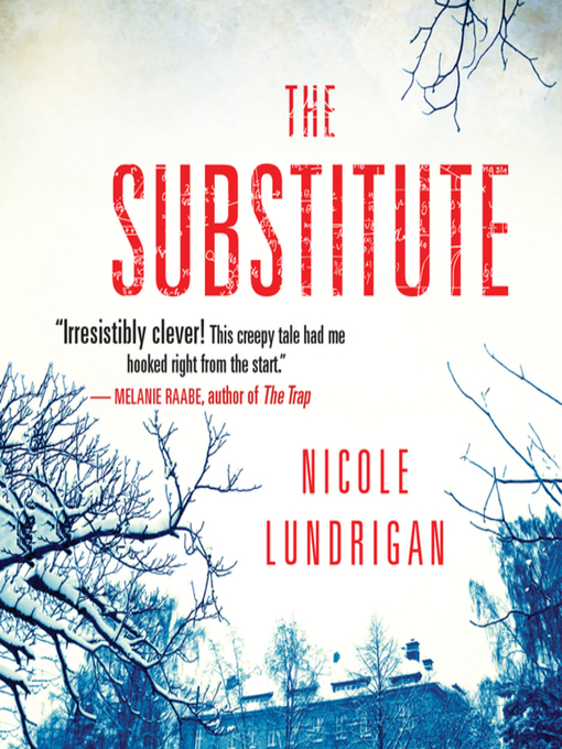 Title details for The Substitute by Nicole Lundrigan - Wait list