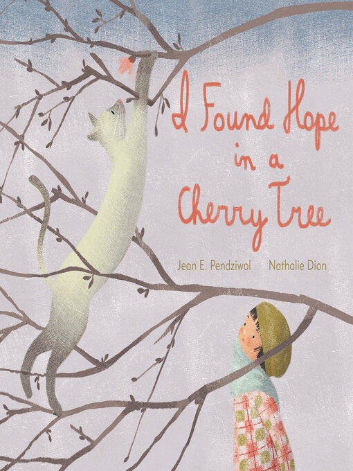 Title details for I Found Hope in a Cherry Tree by Jean E. Pendziwol - Wait list