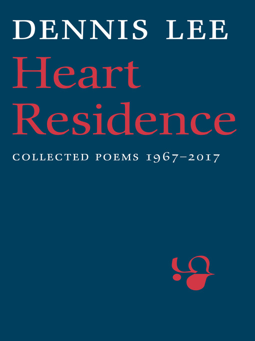 Title details for Heart Residence by Dennis Lee - Wait list