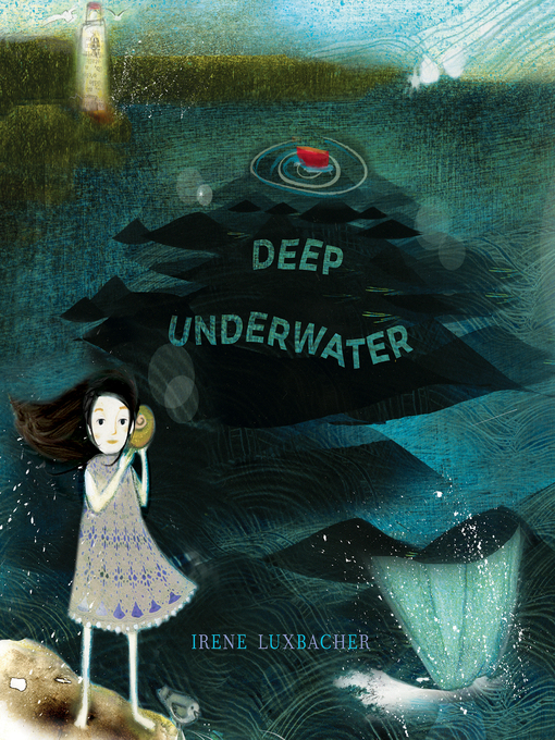 Title details for Deep Underwater by Irene Luxbacher - Available