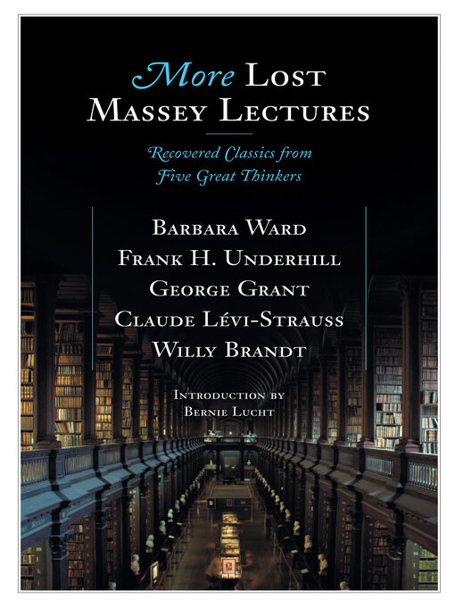Title details for More Lost Massey Lectures by Bernie Lucht - Available