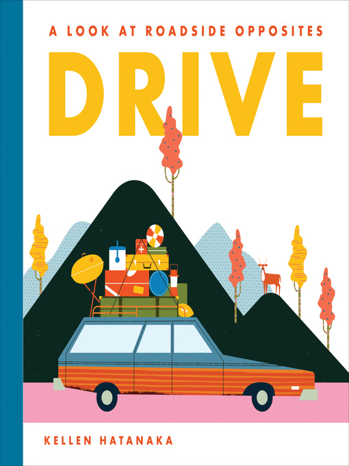 Title details for Drive by Kellen Hatanaka - Available
