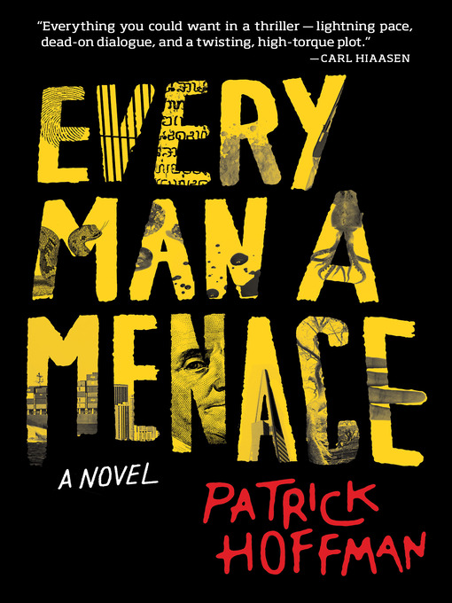 Title details for Every Man a Menace by Patrick Hoffman - Wait list