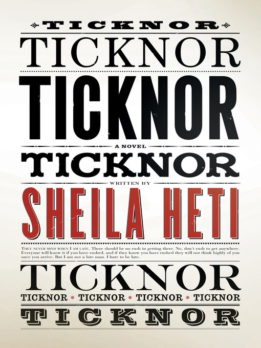 Title details for Ticknor by Sheila Heti - Available