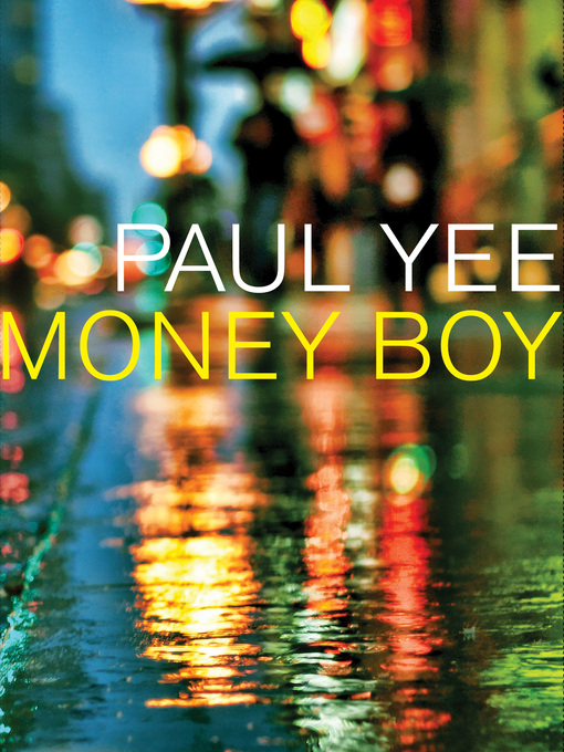 Title details for Money Boy by Paul Yee - Available