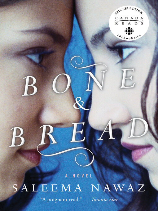 Title details for Bone and Bread by Saleema Nawaz - Wait list