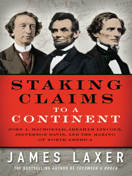 Title details for Staking Claims to a Continent by James Laxer - Available