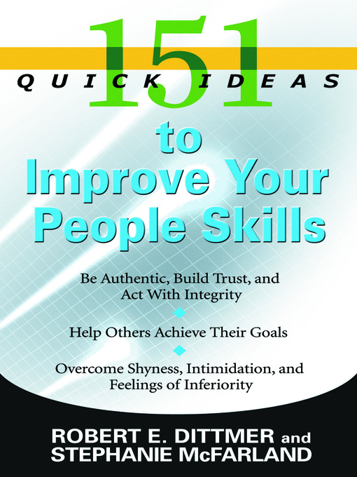 Title details for 151 Quick Ideas to Improve Your People Skills by Robert E. Dittmer - Available