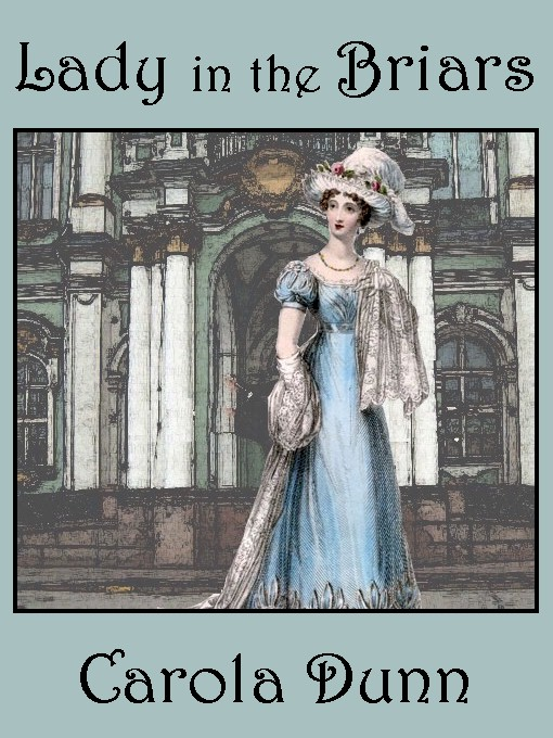 Title details for Lady in the Briars by Carola Dunn - Available