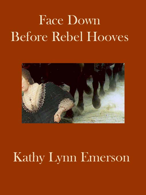 Title details for Face Down Before Rebel Hooves by Kathy Lynn Emerson - Available