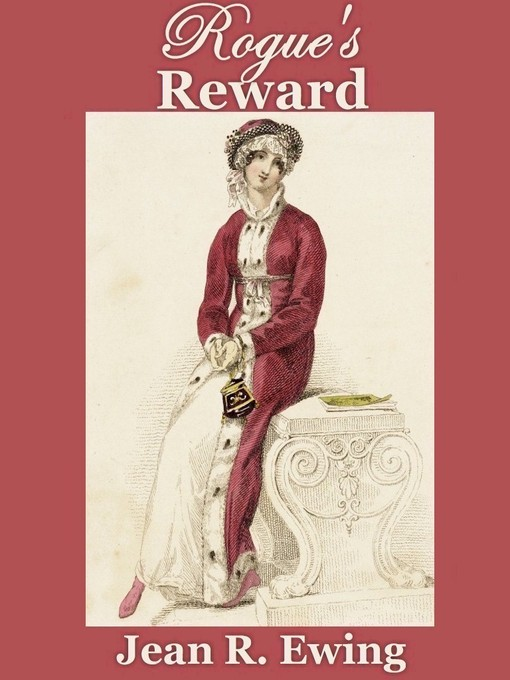 Title details for Rogue's Reward by Jean R. Ewing - Available