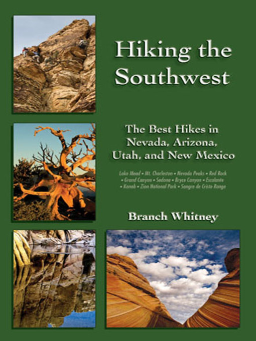Title details for Hiking the Southwest by Branch Whitney - Available