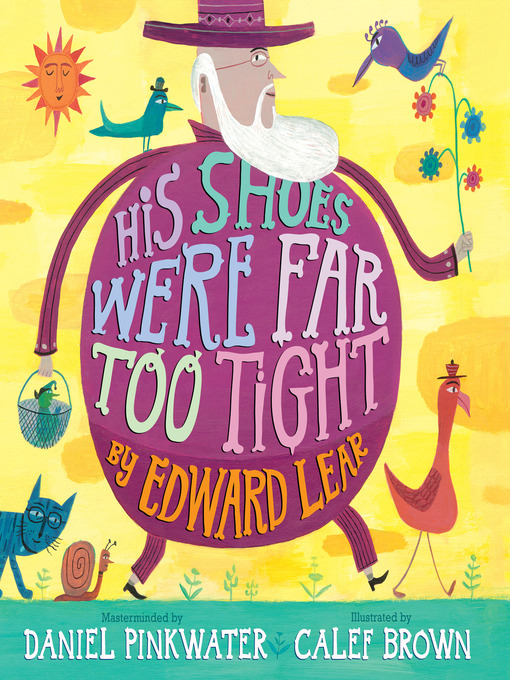 Title details for His Shoes Were Far Too Tight by Edward Lear - Wait list