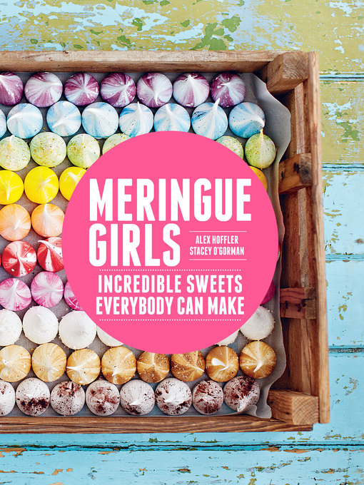 Title details for Meringue Girls by Alex Hoffler - Available