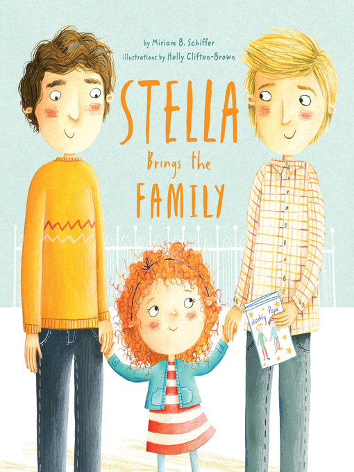Title details for Stella Brings the Family by Miriam B. Schiffer - Available
