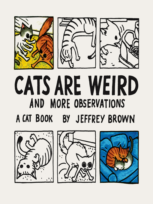 Title details for Cats Are Weird by Jeffrey Brown - Available