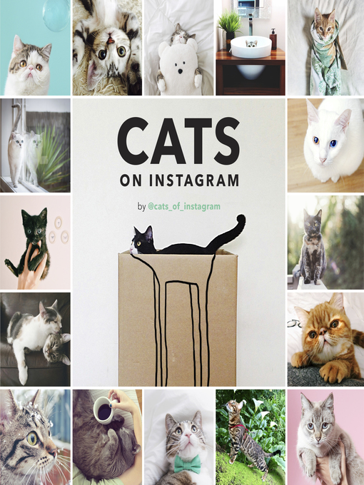 Title details for Cats on Instagram by @cats_of_instagram - Available
