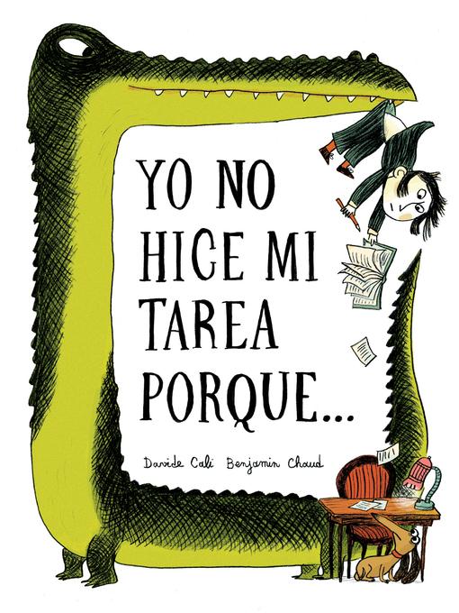 Yo no hice mi tarea porque . . . (i didn't do my homework because . . . spanish language edition)