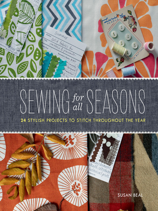 Title details for Sewing for All Seasons by Susan Beal - Available