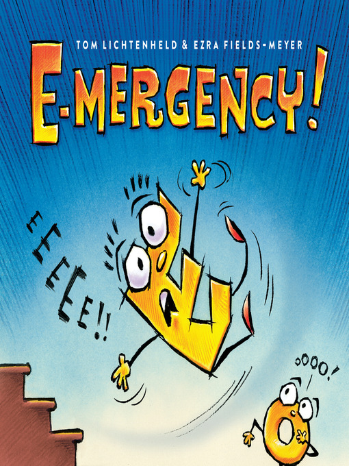 Title details for E-mergency! by Ezra Fields-Meyer - Available