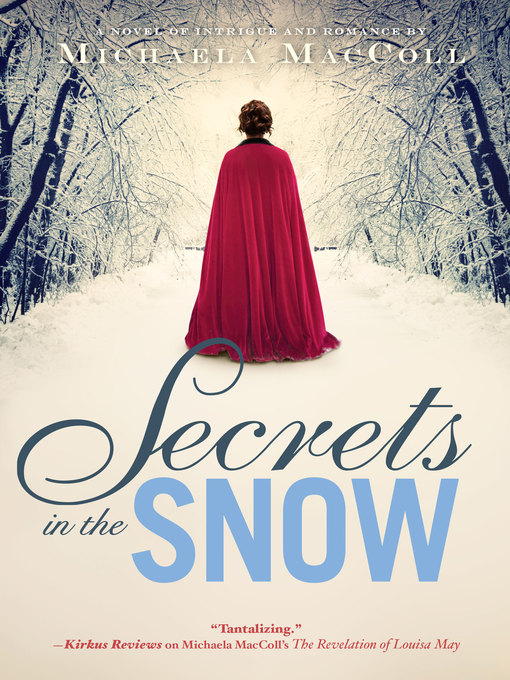 Title details for Secrets in the Snow by Michaela MacColl - Available