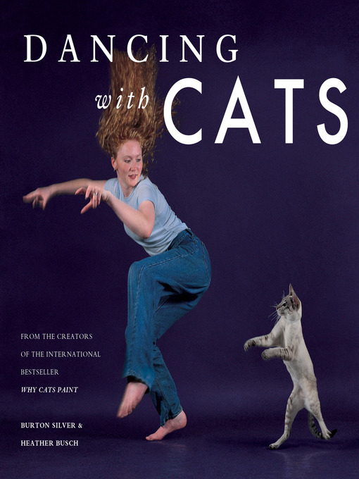 Title details for Dancing with Cats by Burton Silver - Available
