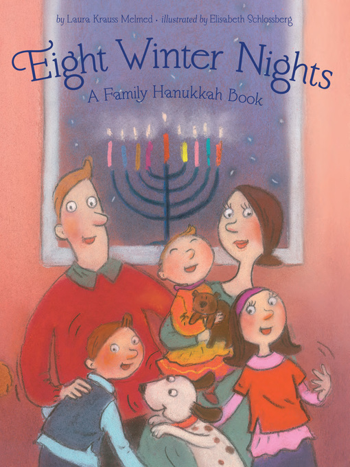 Title details for Eight Winter Nights by Laura Krauss Melmed - Available