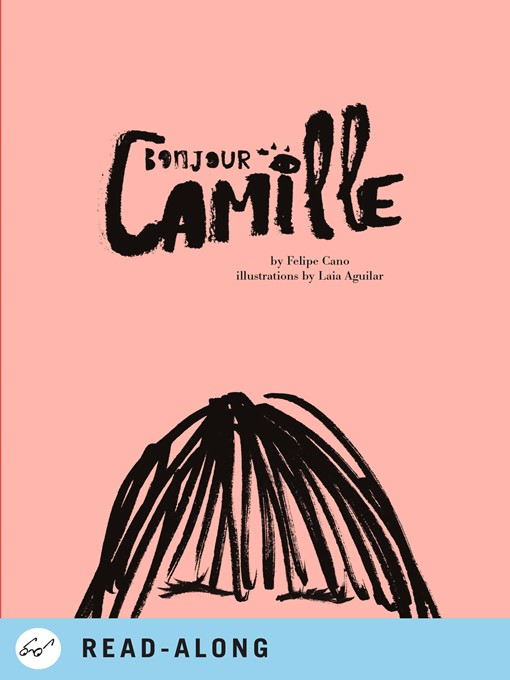 Title details for Bonjour Camille by Felipe Cano - Available