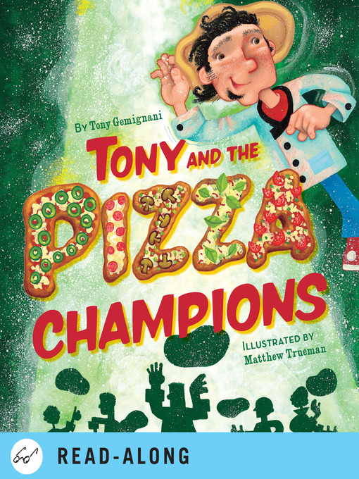Title details for Tony and the Pizza Champions by Tony Gemignani - Available