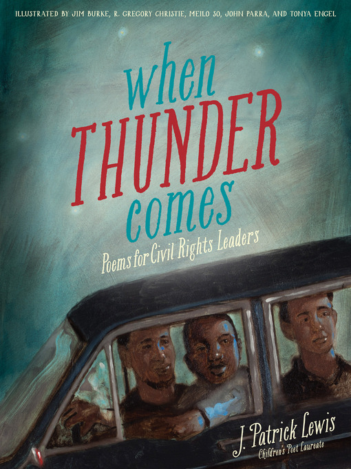 Title details for When Thunder Comes by J. Patrick Lewis - Available