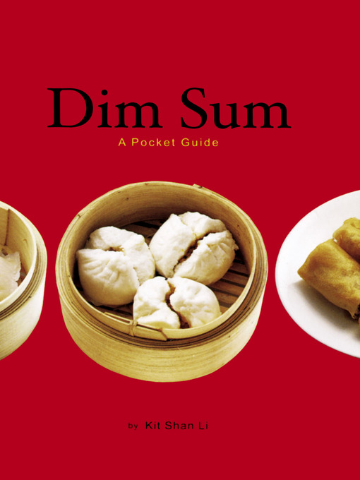 Title details for Dim Sum by Kit Shan Li - Available