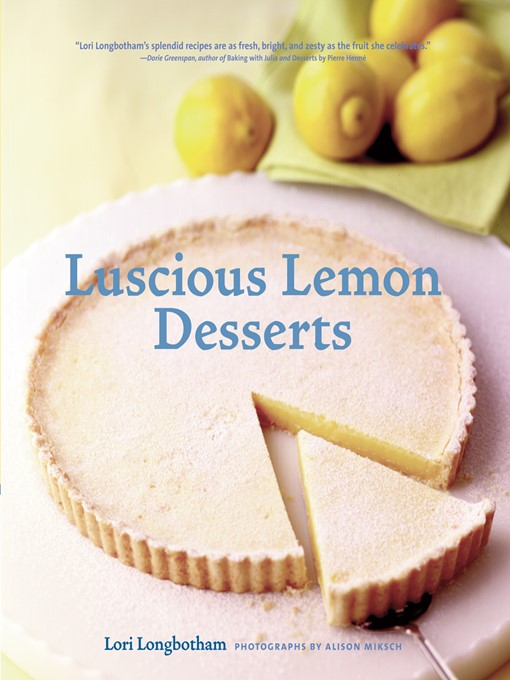 Title details for Luscious Lemon Desserts by Lori Longbotham - Available