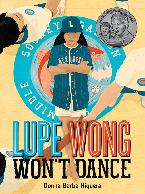 Title details for Lupe Wong Won't Dance by Donna Barba Higuera - Available