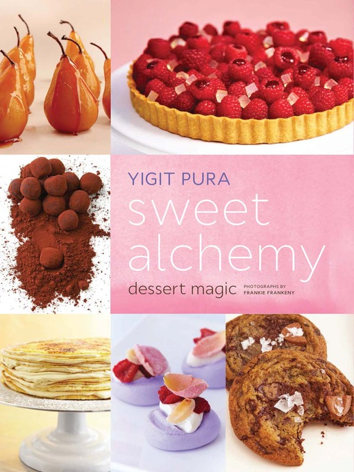 Title details for Sweet Alchemy by Yigit Pura - Available