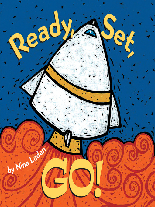 Title details for Ready, Set, Go! by Nina Laden - Available