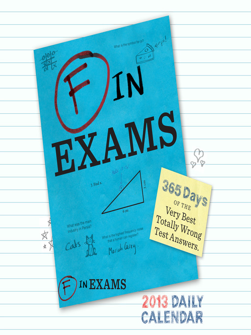 Title details for 2013 Daily Calendar - F in Exams by Richard Benson - Available