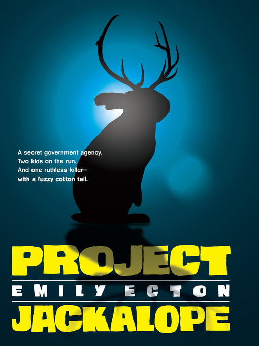 Title details for Project Jackalope by Emily Ecton - Available