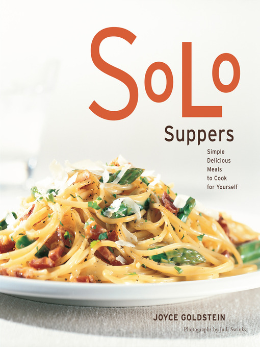 Title details for Solo Suppers by Joyce Goldstein - Available
