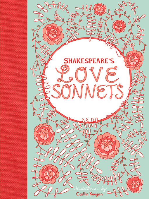 Title details for Shakespeare's Love Sonnets by Caitlin Keegan - Available