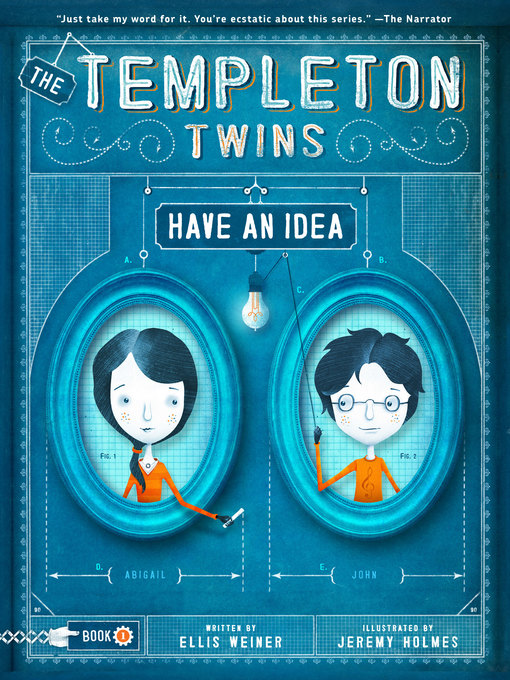 Title details for The Templeton Twins Have an Idea by Ellis Weiner - Available