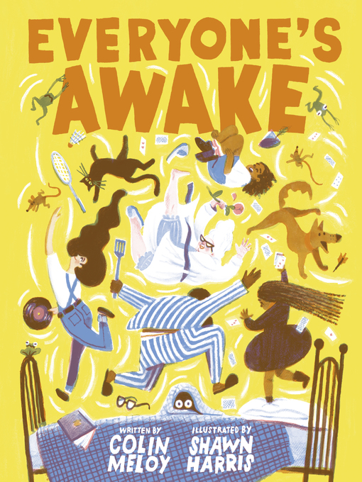 Title details for Everyone's Awake by Colin Meloy - Wait list