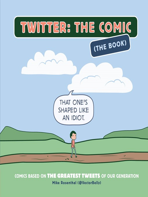 Title details for Twitter: The Comic (The Book) by Mike Rosenthal - Wait list