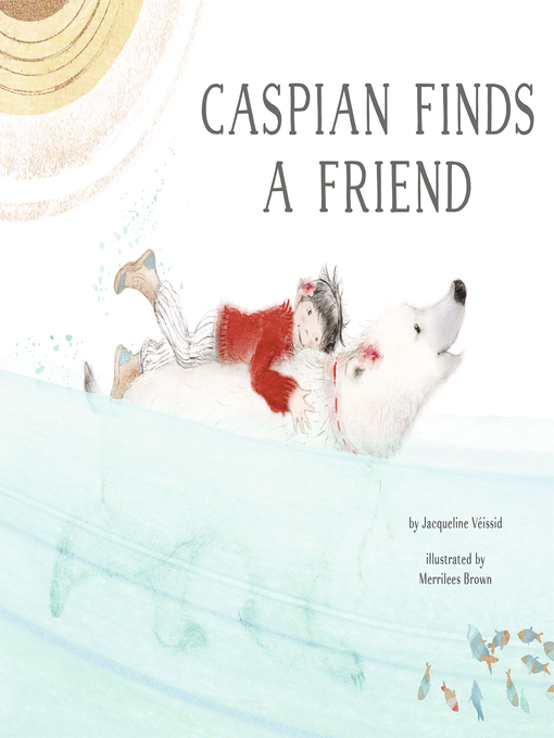 Title details for Caspian Finds a Friend by Jacqueline Veissid - Available