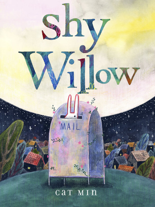 Title details for Shy Willow by Cat Min - Available