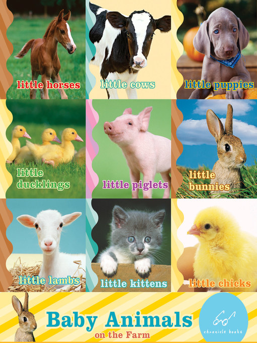 Title details for Baby Animals on the Farm by Chronicle Books - Available