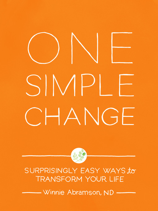 Title details for One Simple Change by Winnie Abramson - Available