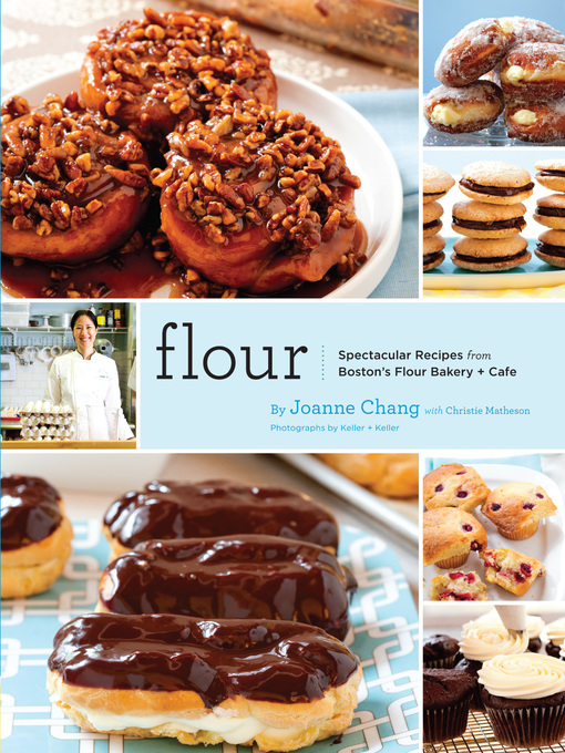 Title details for Flour by Joanne Chang - Available
