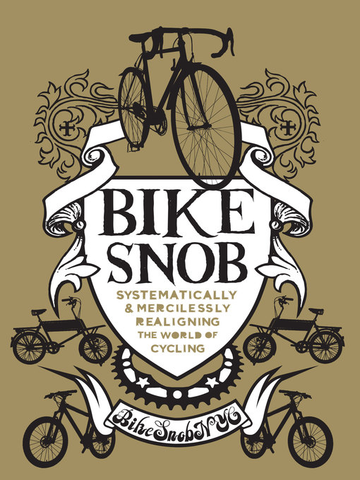 Title details for Bike Snob by BikeSnobNYC - Available